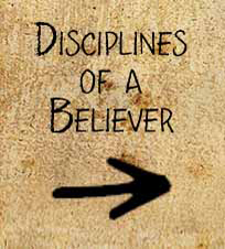 Disciplines of a Believer