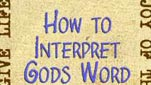 How to Interpret Gods Word Part 1
